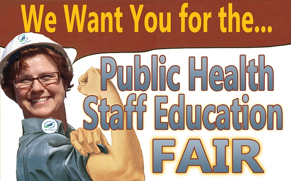 "drawing of woman with bicep curled, photo of woman with red hair and hard hat with text ""We Want You for the...Public Health Staff Education Fair"""