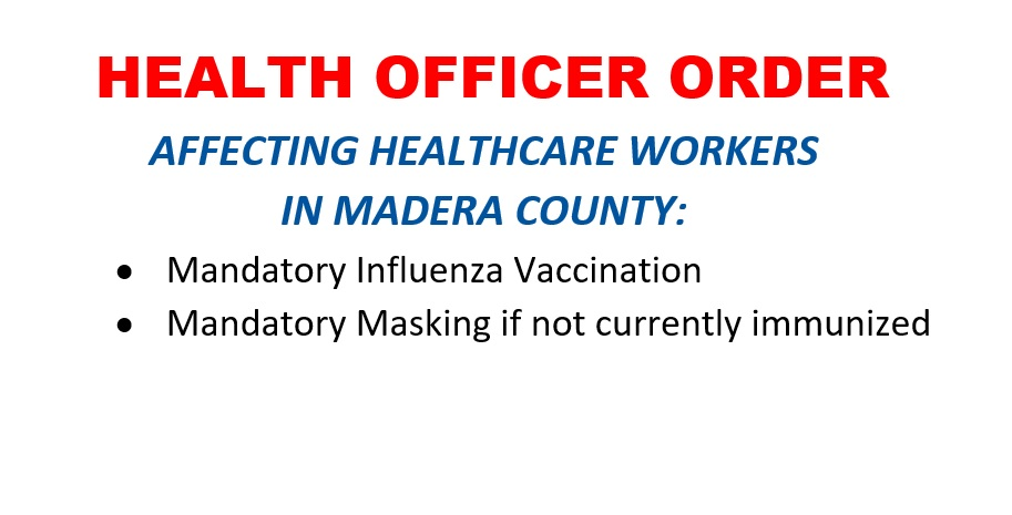 Health Officer Order affecting healthcare workers in madera county